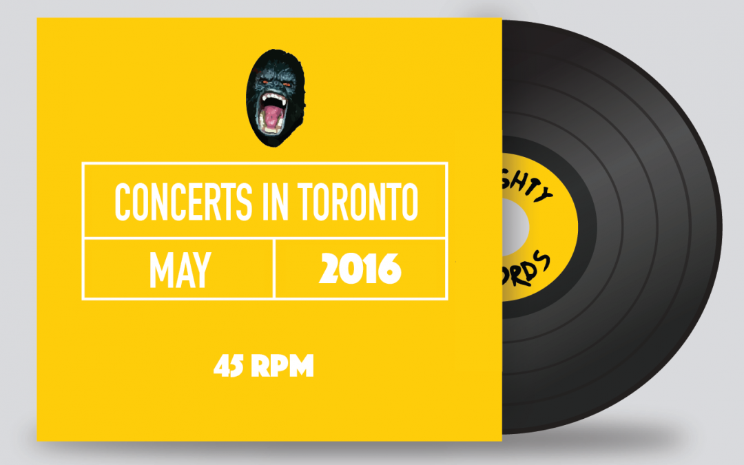 Top 4 Concerts in Toronto May 2016
