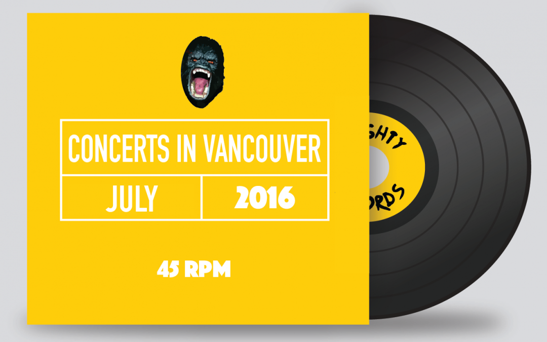 Top 5 Concerts in Vancouver July 2016
