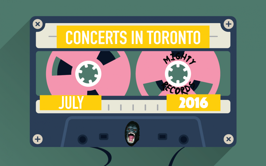 Top 9 Concerts in Toronto July 2016