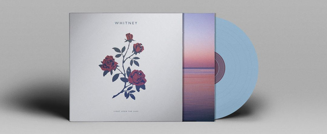 Whitney – Light Upon The Lake Album Review